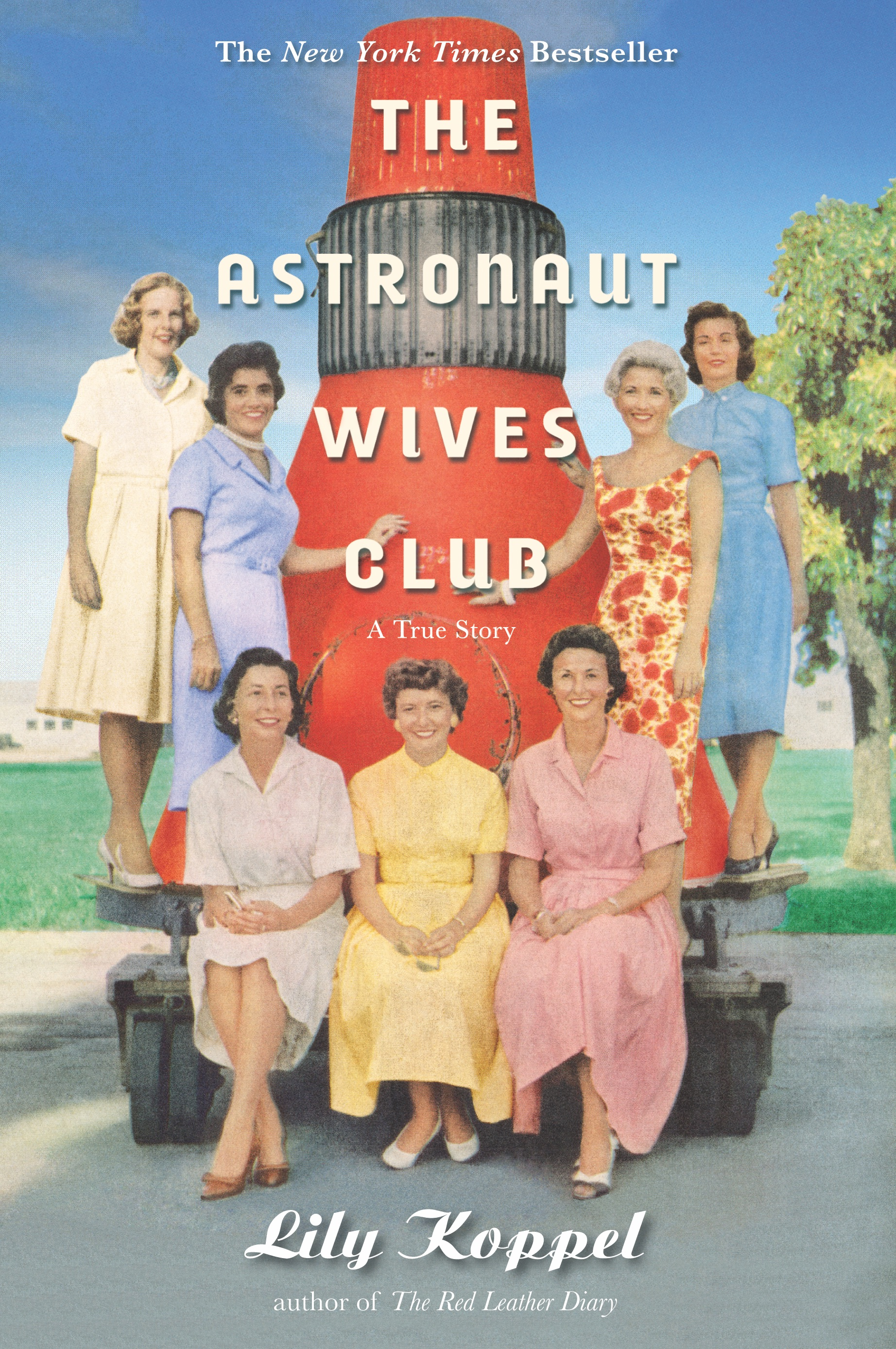 The Astronaut Wives Club book cover